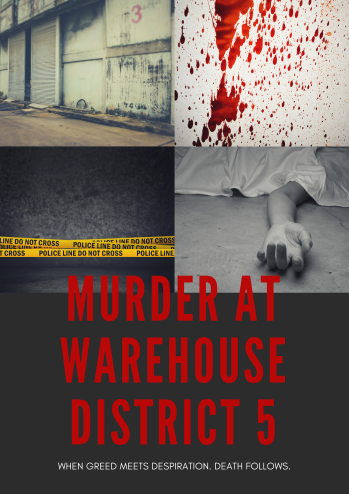murder at warehouse district 5